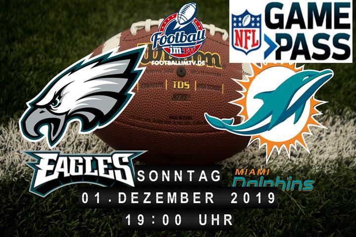 Philadelphia Eagles @ Miami Dolphins